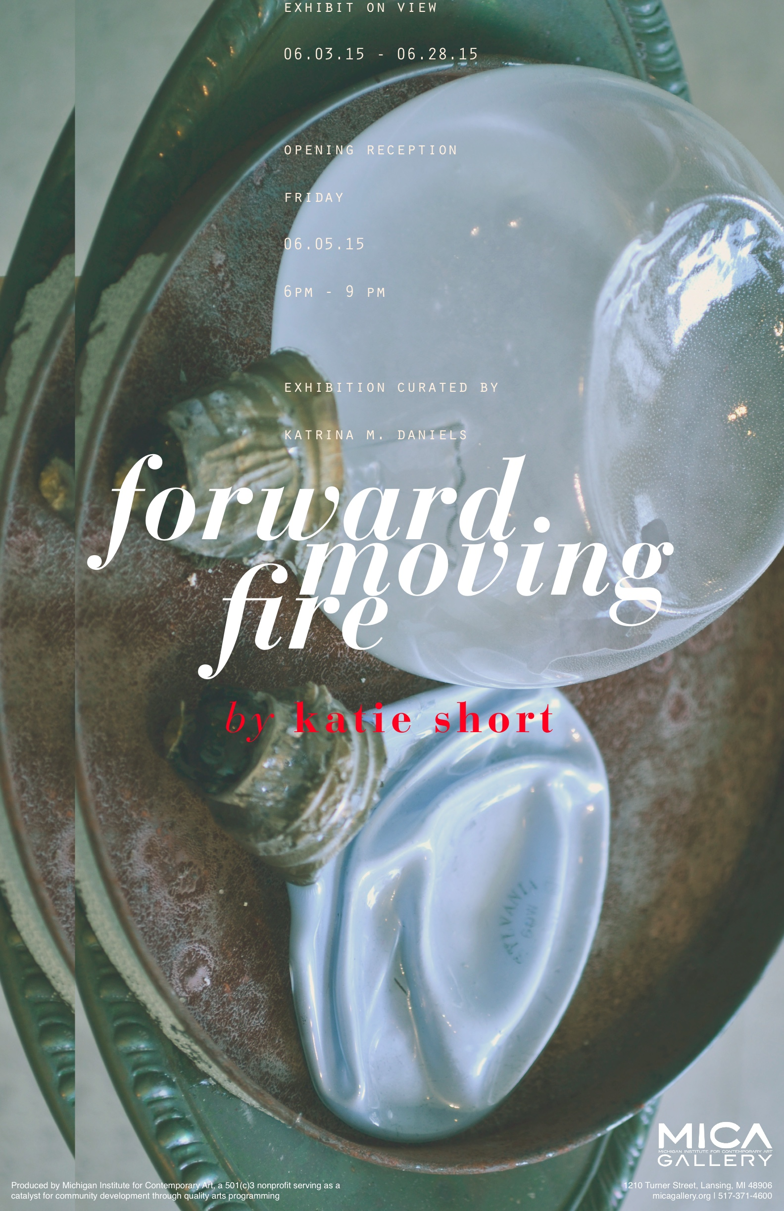 Exhibit: Forward Moving Fire by Katie Short